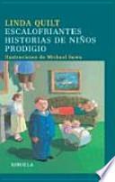 Escalofriantes historias de niños prodigio