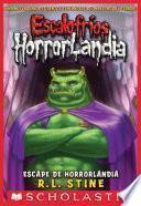 Escalofríos HorrorLandia #11: Escape de HorrorLandia
