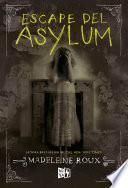 Escape del Asylum