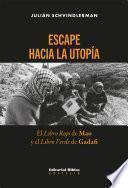 Escape hacia la utopía