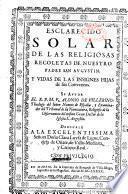 Esclarecido solar de las religiosas de recoletas de nuestro padre San Augustin. Y vidas de las insignes hijas de sus conventos. Su autor el R. P. M. Fr. Alonso de Villerino,...