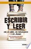 Escribir y Leer con Los niños, Los Adolescentes y Los Jóvenes