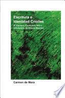 Escritura e identidad criollas