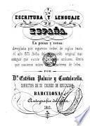 Escritura y lenguaje de España, en prosa y verso