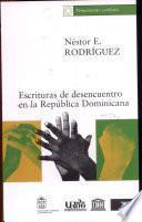 Escrituras de desencuentro en la República Dominicana