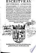 Escrituras,Acuerdos,Administraciones y Suplicas de los servicios de Veinte y cuatro millones ocho mil soldados...