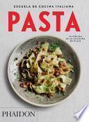 Escuela de Cocina Italiana Pasta (Italian Cooking School: Pasta) (Spanish Edition)