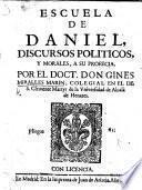 Escuela de Daniel: discursos politicos y morales, a su profecia