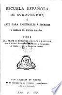 Escuela española de sordomudos, ó Arte para enseñarles á escribir y hablar el idioma español