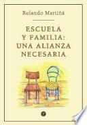 Escuela y familia: una alianza necesaria