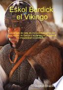 Eskol Burdick: El Vikingo
