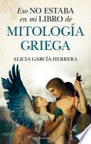 Eso No Estaba En Mi Libro de Mitologia Griega