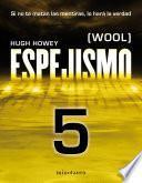Espejismo 5 (Wool 5). Los desamparados