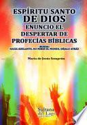 Espíritu Santo: enuncio el despertar de profecías bíblicas