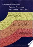 Estado, economía y sociedad, 1997-2001