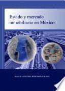 Estado y mercado inmobiliario en Mèxico