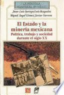 Estado y minería en México (1767-1910)
