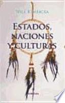 Estados, naciones y culturas