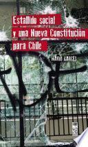 Estallido social y una nueva Constitución para Chile