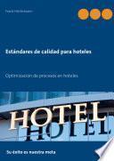 Estándares de calidad para hoteles