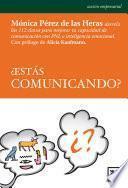 ¿Estás comunicando?