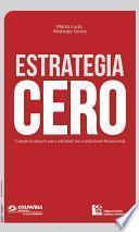 Estrategia cero: Colpatria innovó para cambiar las costumbres financieras