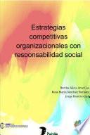 Estrategias competitivas organizacionales con responsabilidad social