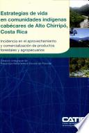Estrategias de vida en comunidades indígenas cabécares de Alto Chirripó, Costa Rica