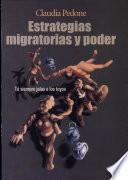 Estrategias migratorias y poder