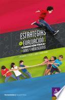 Estrategias para la evaluación de la condición física en niños y adolescentes