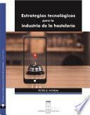 Estrategias tecnológicas para la industria de la hostelería