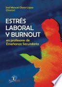 Estrés laboral y Burnout en profesores de enseñanza secundaria