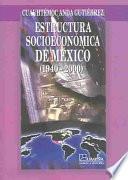 Estructura socioeconómica de México, 1940-2000