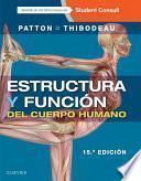 Estructura y función del cuerpo humano + StudentConsult en español
