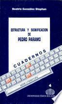 Estructura y significacion de Pedro Paramo