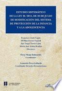 Estudio sistemático de la Ley 26/2015, de 28 de julio de modificación del sistema de protección a la infancia y a la adolescencia.