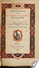 Estudios críticos sobre la historia y el derecho de Aragón: ser. Período revolucionario. 1886