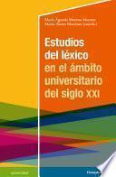 Estudios del léxico en el ámbito universitario del siglo XXI