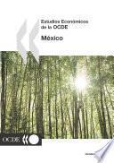 Estudios Económicos de la OCDE: México 2005