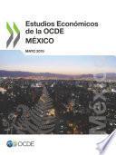 Estudios Económicos de la OCDE: México 2019