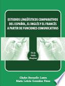Estudios lingüísticos comparativos del español, el inglés y el francés a partir de funciones comunicativas
