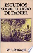 Estudios Sobre El Libro de Daniel