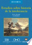 Estudios sobre historia de la intolerancia