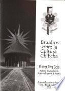 Estudios sobre la cultura chibcha