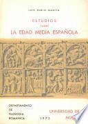 Estudios sobre la Edad Media española