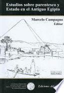 Estudios sobre parentesco y Estado en el Antiguo Egipto