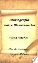 ETARIOGRAFÍA POÉTICA SOBRE LOS BICENTENARIOS