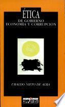 Etica de gobierno, economía y corrupción