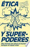 Ética y superpoderes