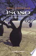Etno-historias del Isoso